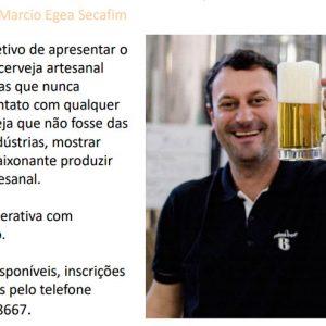 Workshop 15 de Agosto às 18h - Cerveja com Marcio Egea Secafim
